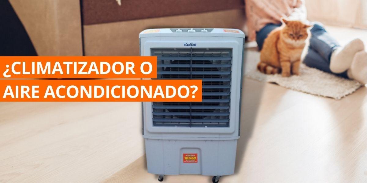 Conoce las principales diferencias entre un climatizador y un aire acondicionado